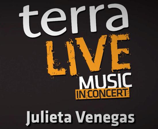 TERRA LIVE MUSIC IN CONCERT JULIETA VENEGAS